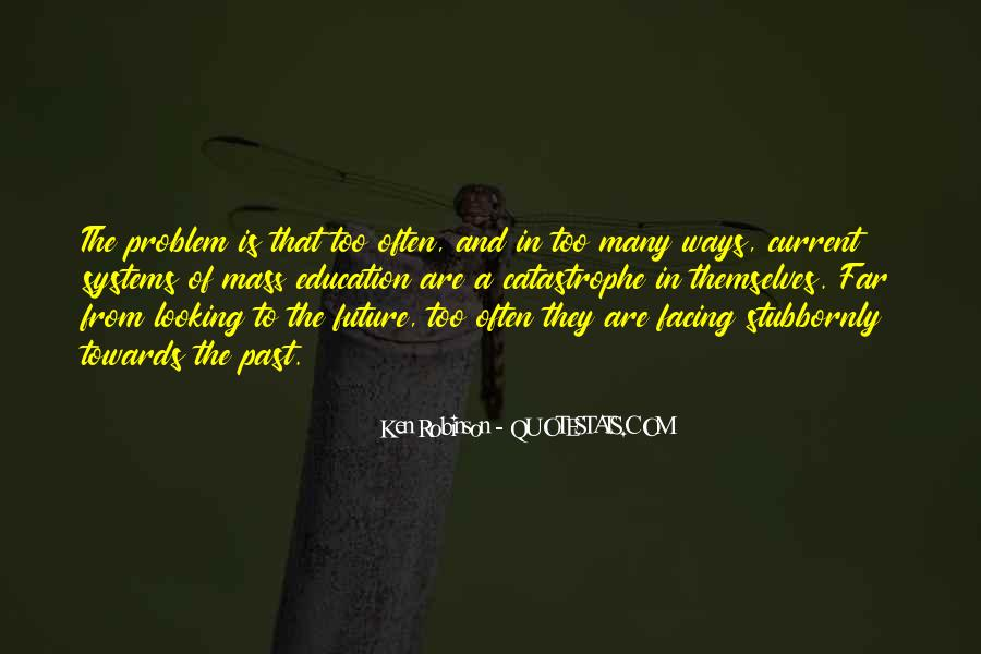 Quotes About Facing The Future #1461709
