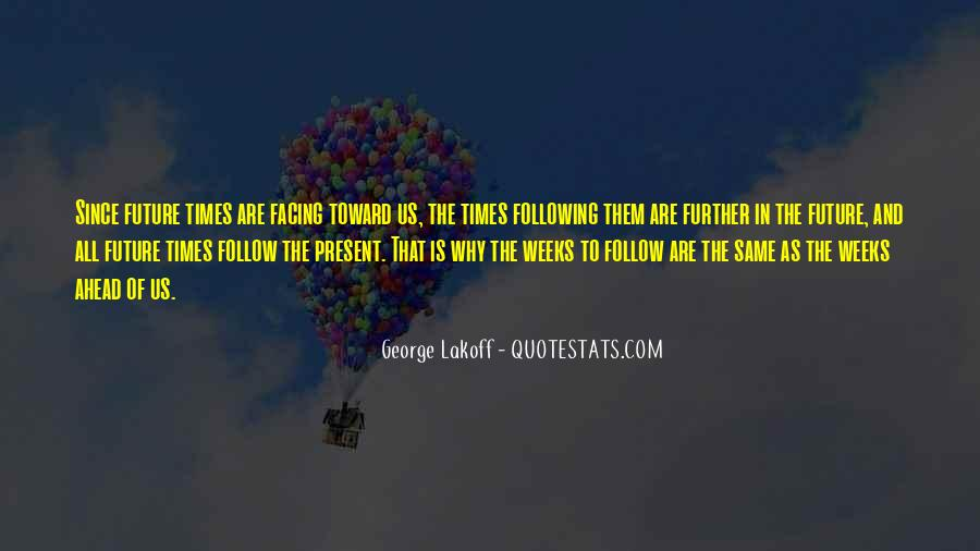 Quotes About Facing The Future #1720009