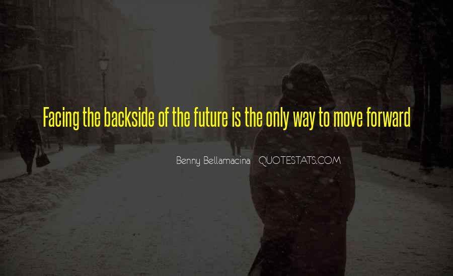 Quotes About Facing The Future #283201