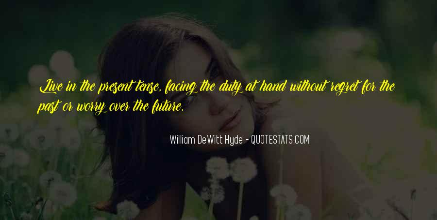 Quotes About Facing The Future #513183