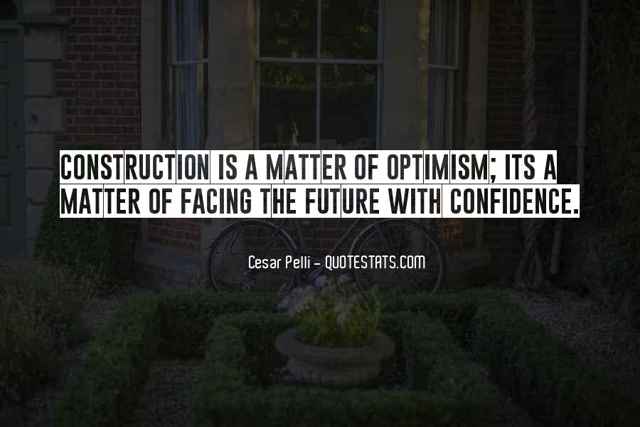 Quotes About Facing The Future #985660