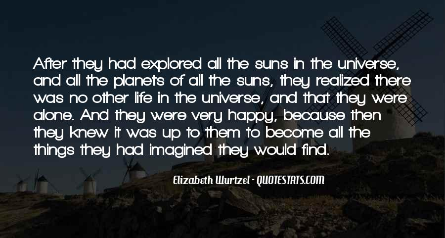 Quotes About Other Life In The Universe #374402