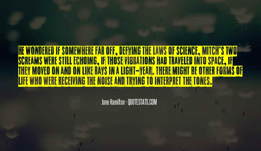 Quotes About Other Life In The Universe #463593