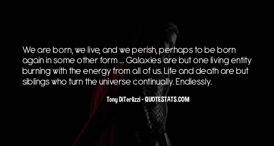 Quotes About Other Life In The Universe #685010
