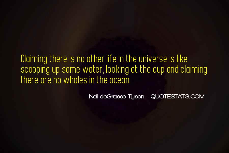 Quotes About Other Life In The Universe #888777