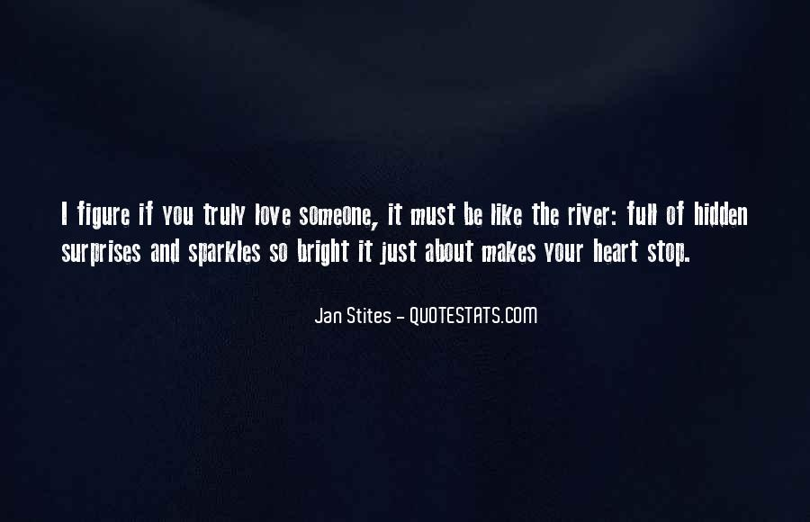 Quotes About Having A Heart Full Of Love #345416
