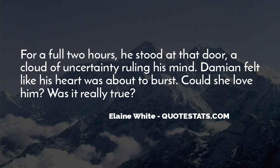 Quotes About Having A Heart Full Of Love #41882