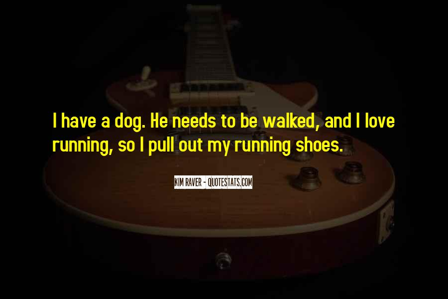 Quotes About Running Shoes #1134327
