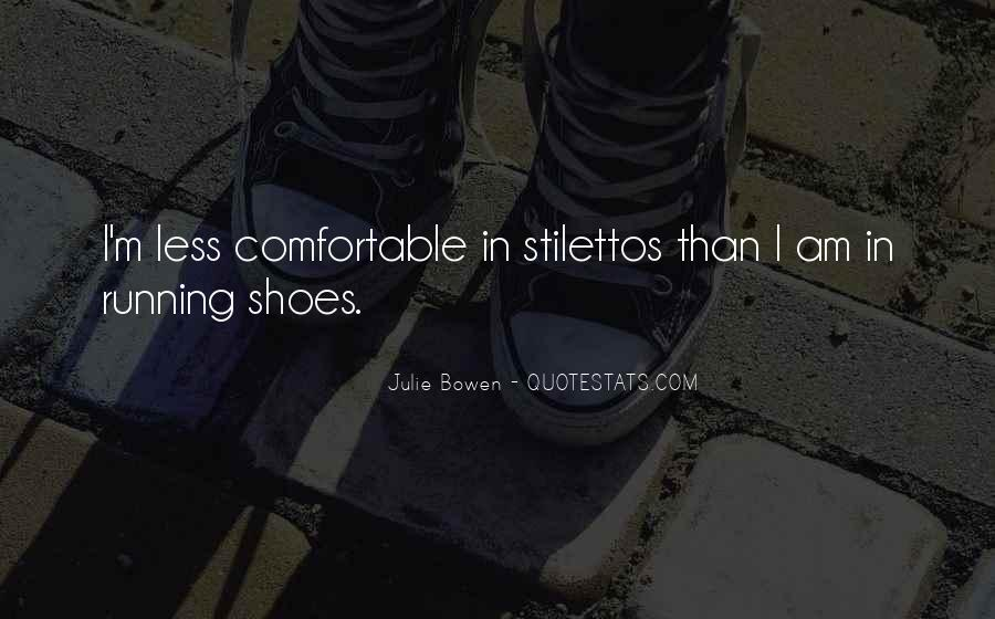 Quotes About Running Shoes #1154318