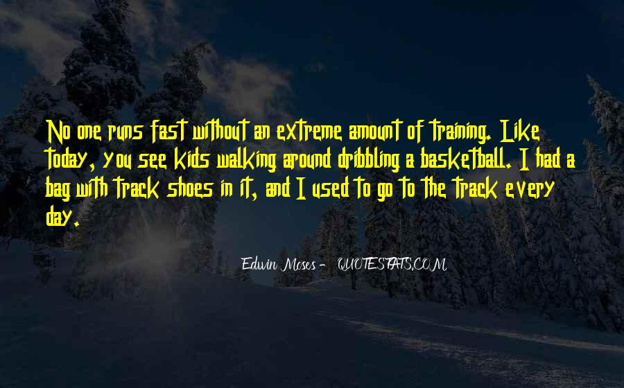 Quotes About Running Shoes #1382619