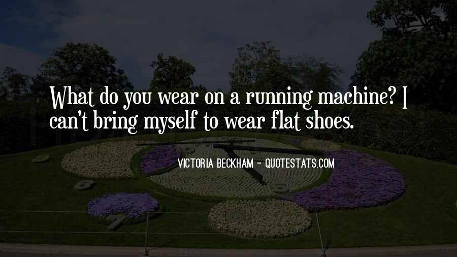 Quotes About Running Shoes #1589892