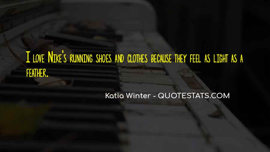 Quotes About Running Shoes #1742713