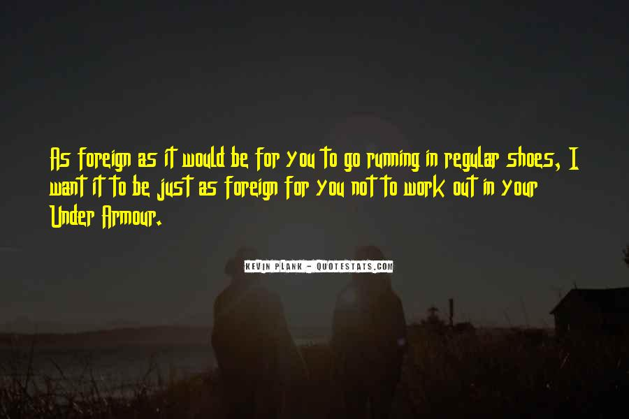 Quotes About Running Shoes #1810553