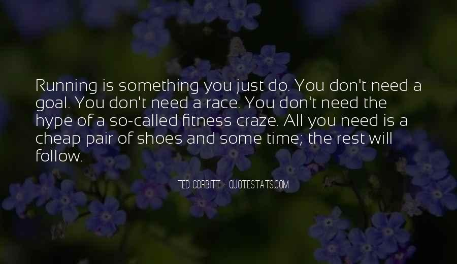 Quotes About Running Shoes #1862916
