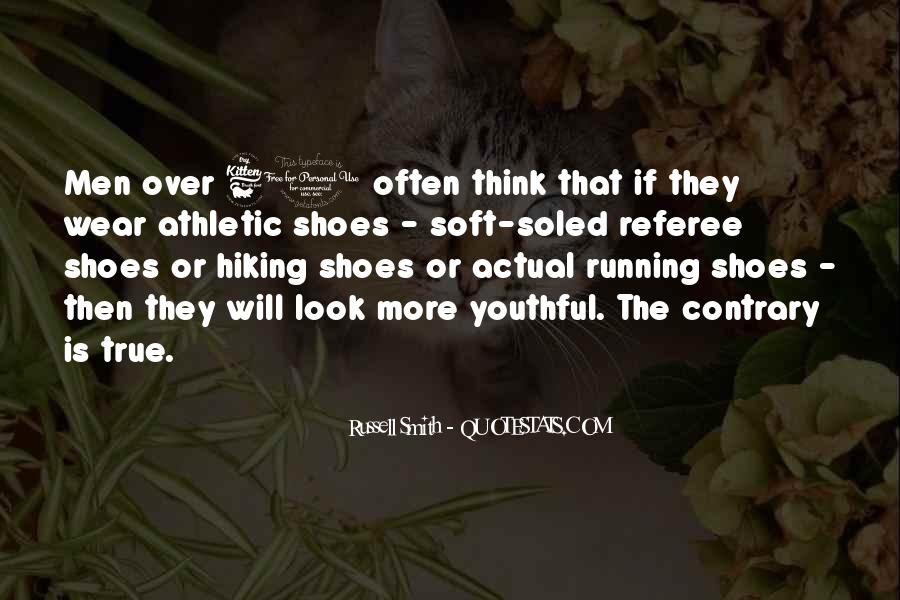 Quotes About Running Shoes #263624