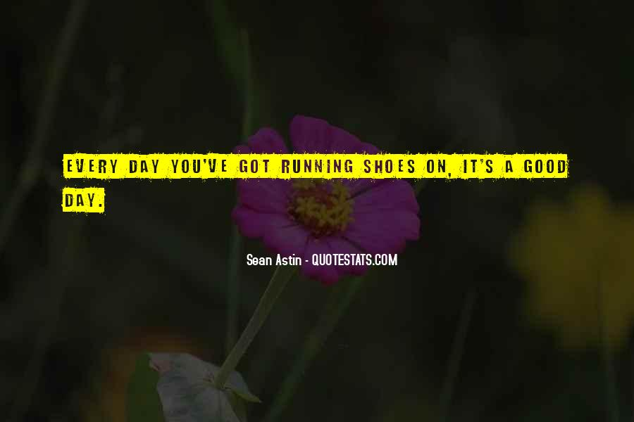 Quotes About Running Shoes #535135