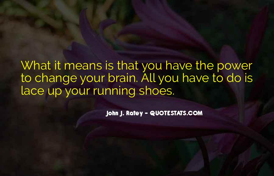 Quotes About Running Shoes #744779
