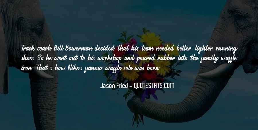 Quotes About Running Shoes #921528