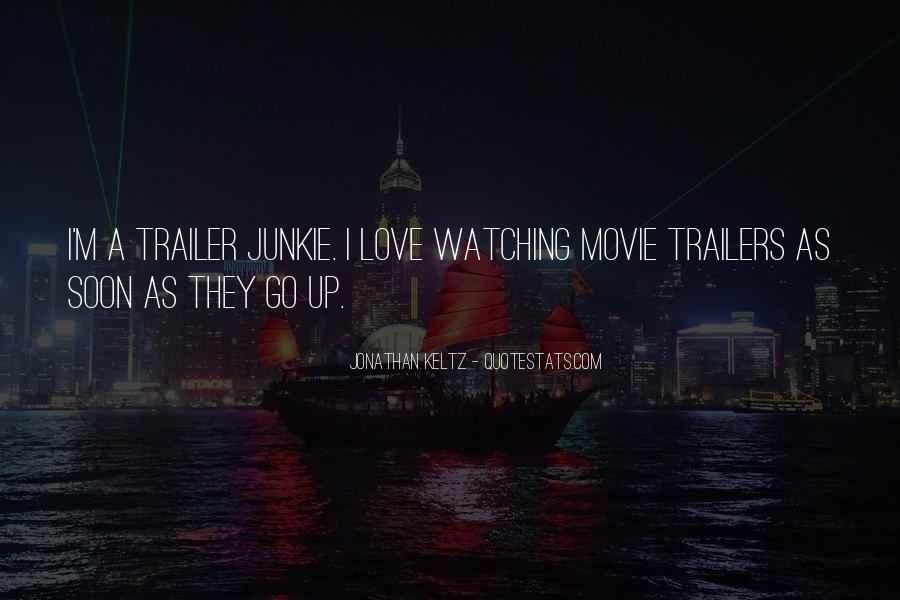 Quotes About Trailers #1498617