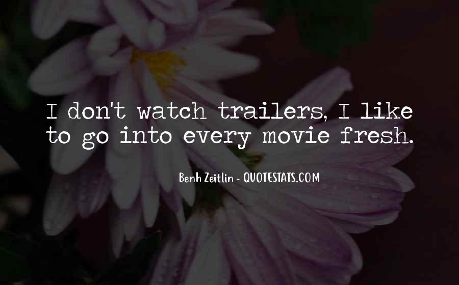 Quotes About Trailers #664547