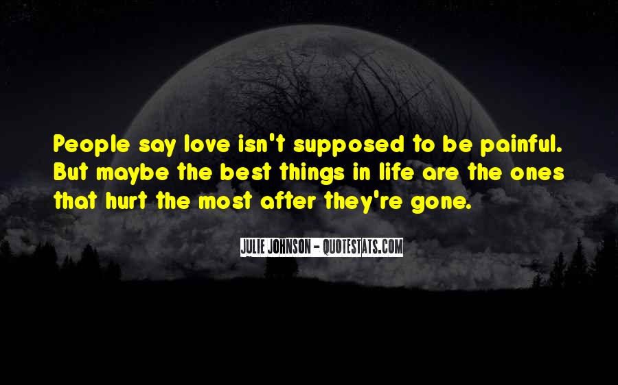 Quotes About Love After Hurt #1069189