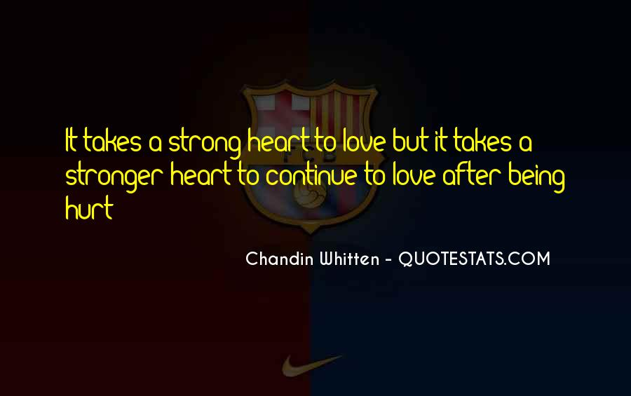 Quotes About Love After Hurt #1185503