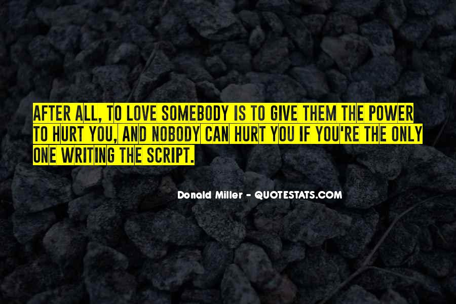 Quotes About Love After Hurt #1768863