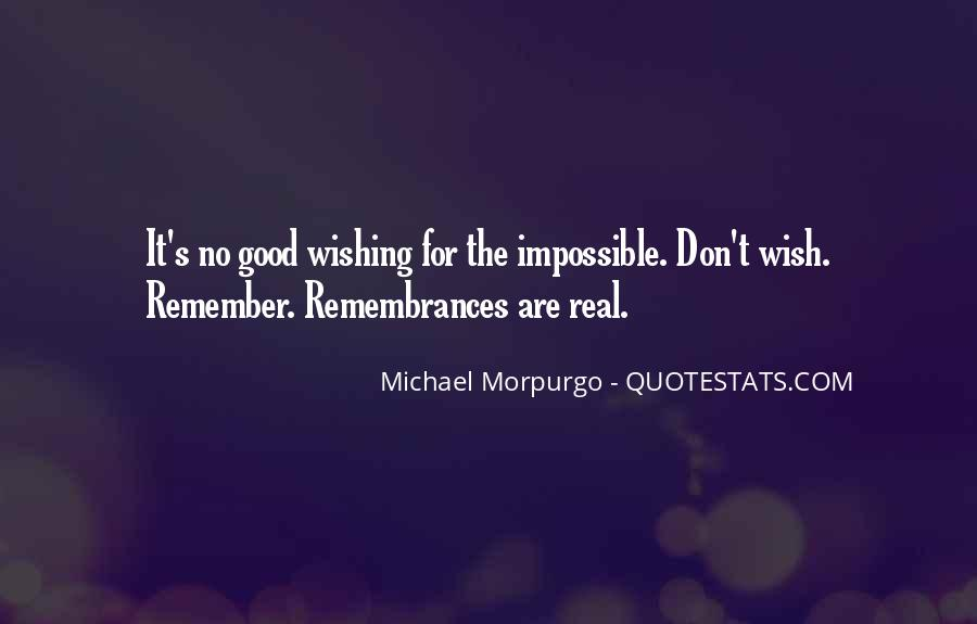 Quotes About Remembrances #1123705