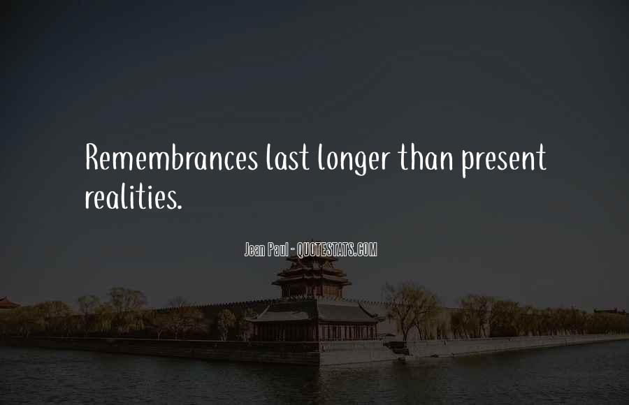 Quotes About Remembrances #1788137