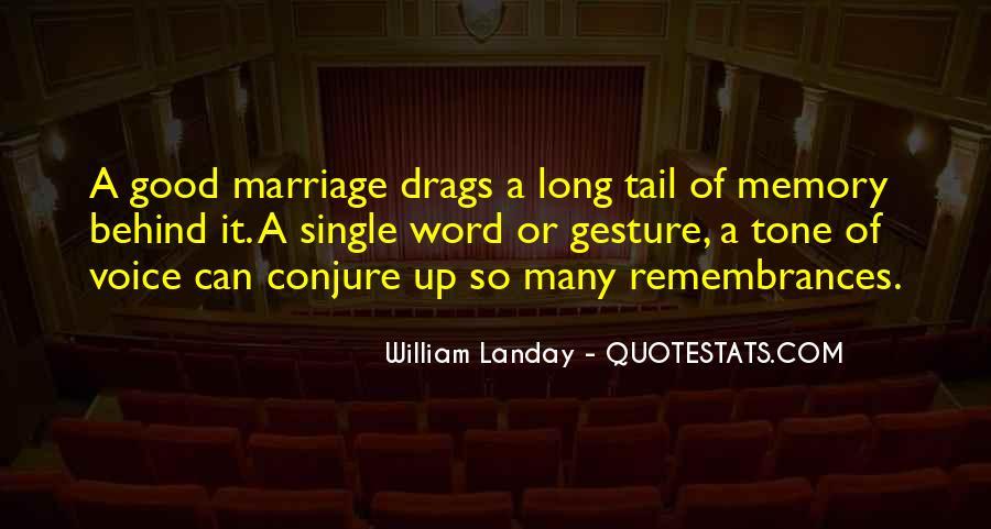 Quotes About Remembrances #29682