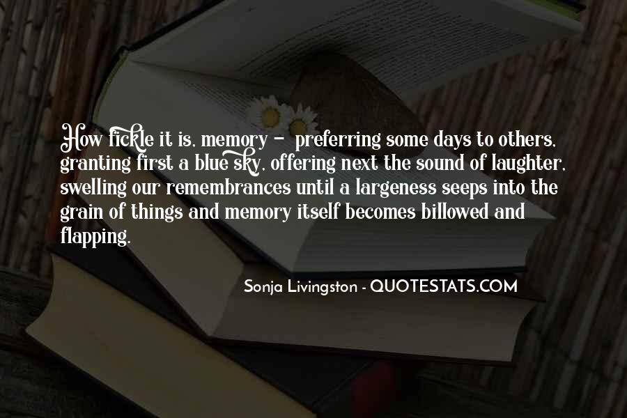 Quotes About Remembrances #423967