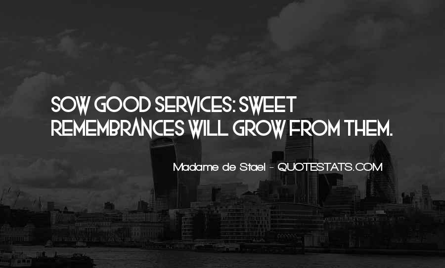 Quotes About Remembrances #528341