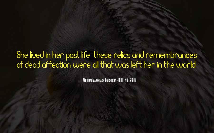 Quotes About Remembrances #969590