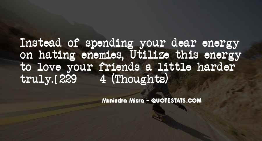 Quotes About Hating Your Friends #355232