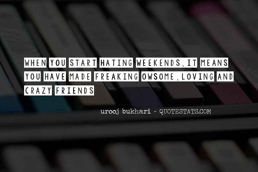 Quotes About Hating Your Friends #767276