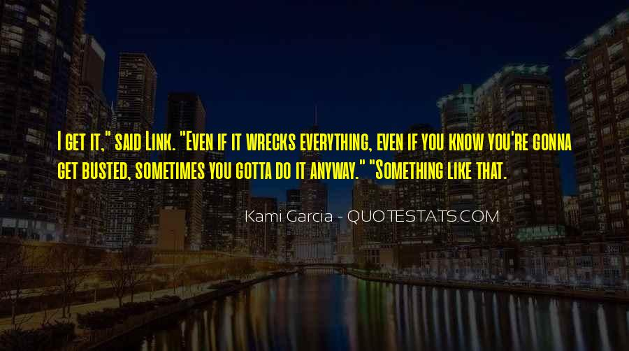 Quotes About Everything Is Gonna Be Ok #153461