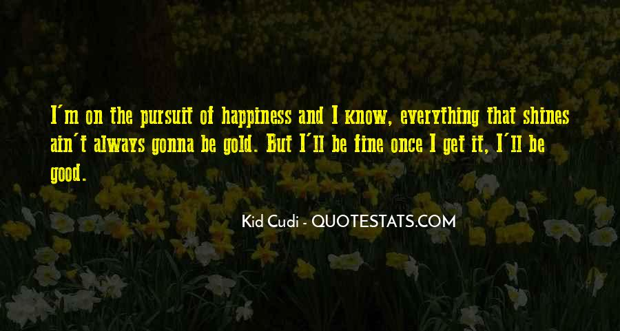 Quotes About Everything Is Gonna Be Ok #421695