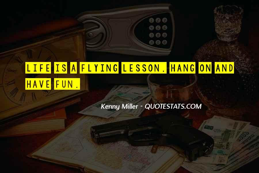 Quotes About Flying And Life #109449