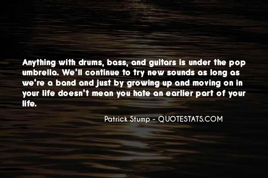 Quotes About Drums And Bass #1006931