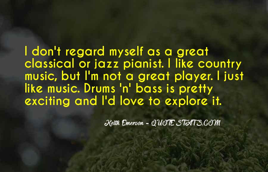 Quotes About Drums And Bass #1159110