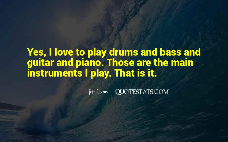 Quotes About Drums And Bass #1184740