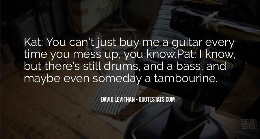Quotes About Drums And Bass #1320703