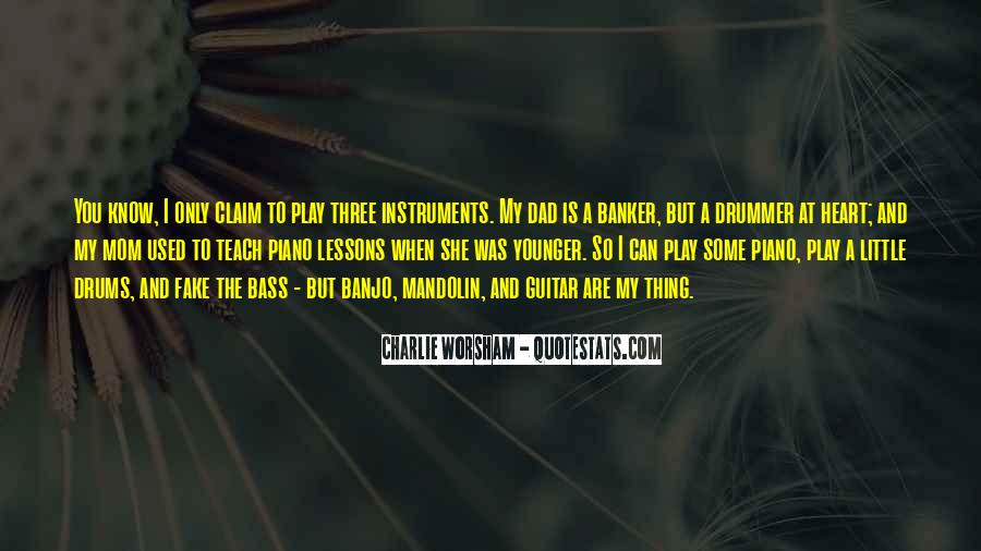 Quotes About Drums And Bass #1423124