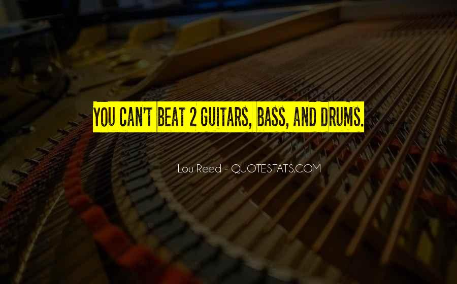 Quotes About Drums And Bass #1572118