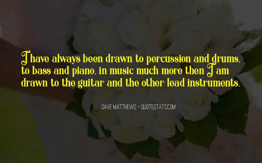 Quotes About Drums And Bass #1636002