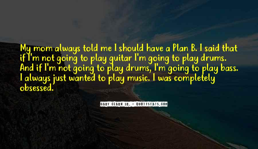 Quotes About Drums And Bass #1646880