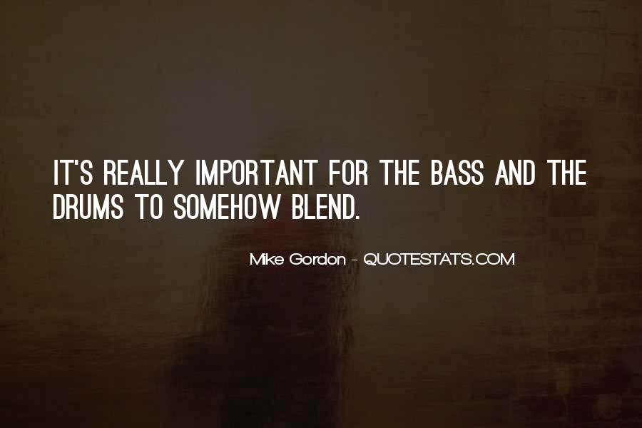 Quotes About Drums And Bass #168043