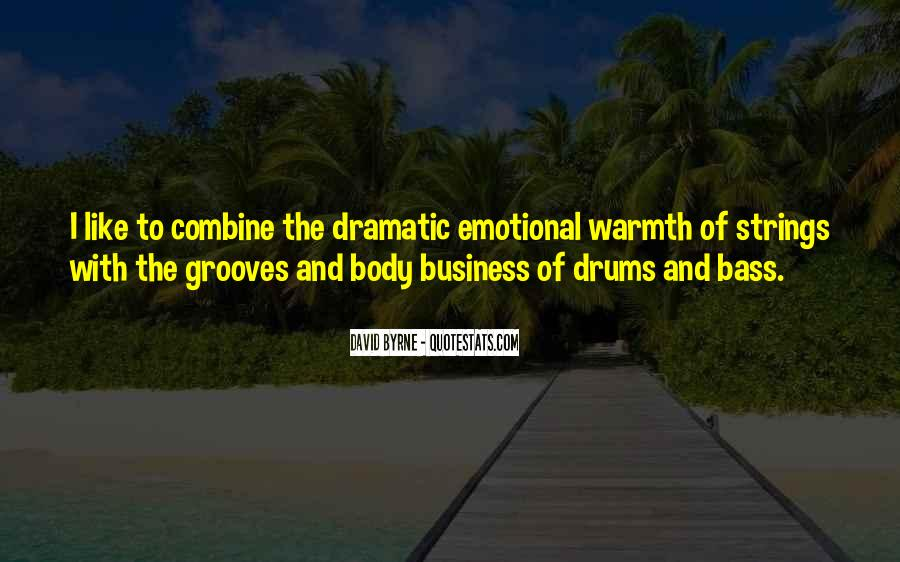 Quotes About Drums And Bass #392036