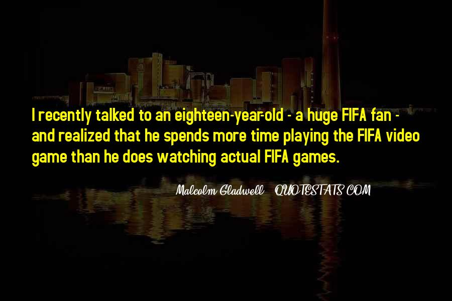 Quotes About Playing Fifa #1727442