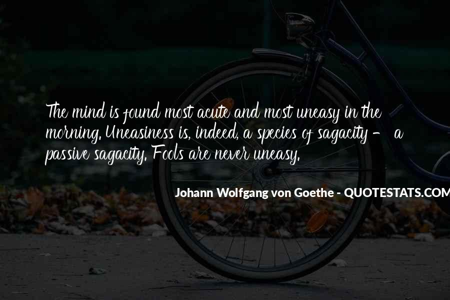 Quotes About An Uneasy Mind #1005344